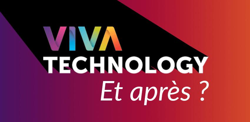 VivaTech, et après ?