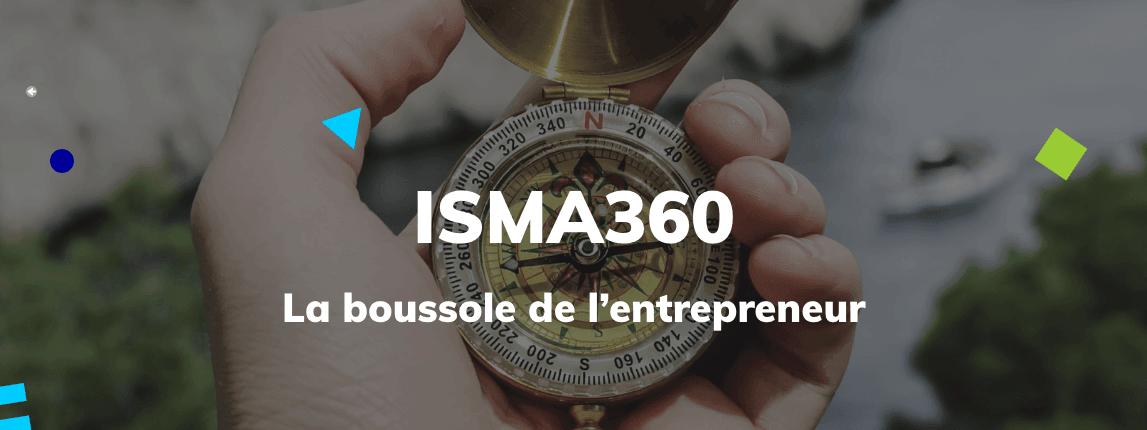 La méthode ISMA360®